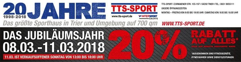 20% AUF ALLES - 20 Jahre TTS SPORT. TTS SPORT TRIER präsentiert den Sport